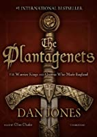 The Plantagenets: The Warrior Kings and Queens Who Made England (Library Edition)