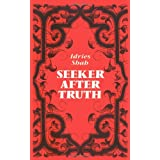 Seeker After Truth: A Handbook ~ Idries Shah