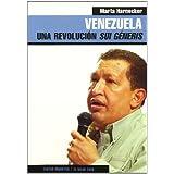 Venezuela: Una revolución sui géneris