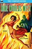 Nine Worlds West & Frontiers Beyond the Sun