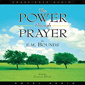 Power Through Prayer | [E. M. Bounds]