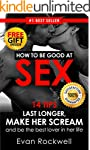 Sex: 14 Best Tips On How To Last Long...