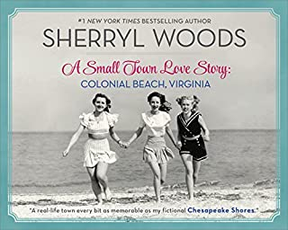 Book Cover: A Small Town Love Story: Colonial Beach, Virginia