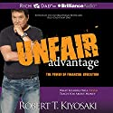 Unfair Advantage: The Power of Financial Education Audiobook by Robert T. Kiyosaki Narrated by Tim Wheeler