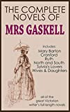 THE COMPLETE NOVELS OF ELIZABETH GASKELL (illustrated) (English Edition)