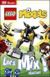 LEGO® Mixels Let's Mix! (DK Reads Beginning To Read)
