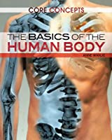 The Basics of the Human Body