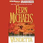 Vendetta: Revenge of the Sisterhood #3 (       UNABRIDGED) by Fern Michaels Narrated by Laural Merlington
