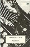 Memoirs (Twentieth Century Classics) (0140111085) by Neruda, Pablo