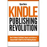 Kindle Publishing Revolution - Amazon Kindle Publishing Guide ~ Ryan Deiss