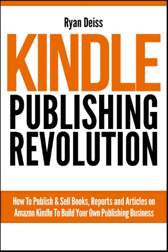 Kindle Publishing Revolution – Amazon Kindle Publishing Guide