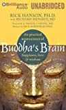 Buddhas Brain: The Practical Neuroscience of Happiness, Love & Wisdom by Hanson Ph.D., Rick (Unabridged Edition) [AudioCD(2010)]