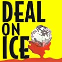 Deal on Ice Audiobook by Les Standiford Narrated by Ron McLarty