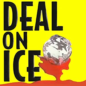 Deal on Ice Audiobook