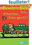 Boule et Bill : Attention, chien gent...