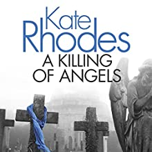 A Killing of Angels Audiobook by Kate Rhodes Narrated by Charlotte Strevens
