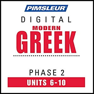 Greek (Modern) Phase 2, Unit 06-10 Audiobook