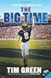 The Big Time: A Football Genius Novel