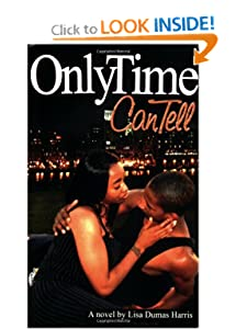 Only Time Can Tell Lisa Dumas Harris and Chandra Sparks Taylor