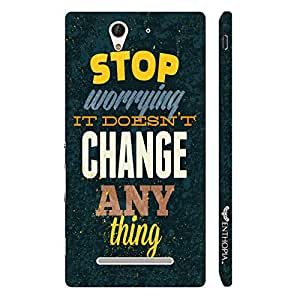 Sony Xperia C3 Worrying doesn't change anything designer mobile hard shell case by Enthopia