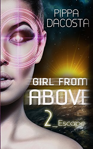 Girl From Above 2: Escape: Volume 2 (The 1000 Revolution)