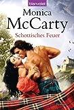 Schottisches Feuer: Roman (German Edition)