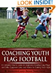 Coaching Youth Flag Football - A Comp...