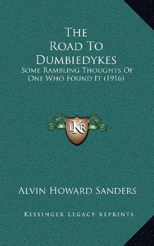The Road to Dumbiedykes: Some Rambling Thoughts of One Who Found It (1916)