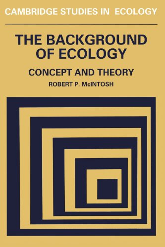 The Background of Ecology: Concept and Theory (Cambridge...