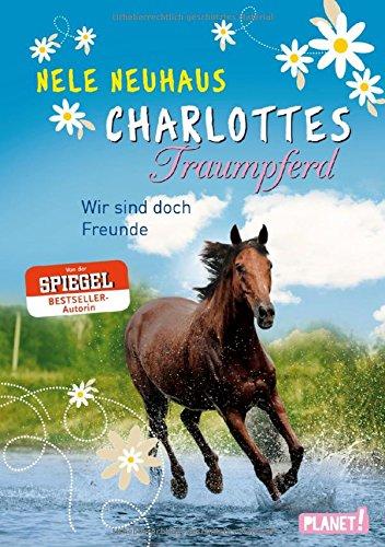 charlottes-traumpferd-band-5-wir-sind-doch-freunde