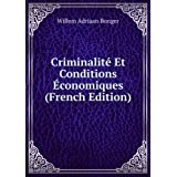 Criminalité Et Conditions �conomiques (French Edition)