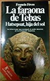 img - for La Faraona De Tebas Hatsepsut, Hija Del Sol book / textbook / text book