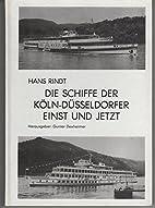 Die Schiffe der Köln-Düsseldorfer…