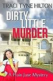 Dirty Little Murder: A Plain Jane Mystery