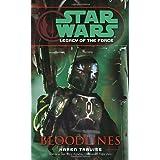 Bloodlines (Star Wars: Legacy of the Force, Book 2) ~ Karen Traviss