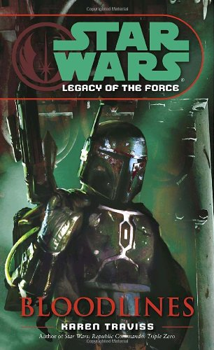 Bloodlines (Star Wars: Legacy of the Force, Book 2)