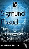 The Interpretation of Dreams (English Edition)