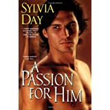 A Passion for Him (Georgian, Book 3) ~ Sylvia Day
