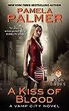 A Kiss of Blood: A Vamp City Novel