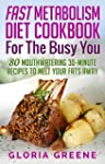 Fast Metabolism Diet Cookbook for the...