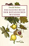 Das kleine Buch der botanischen Wunder