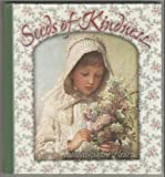 img - for Seeds of Kindness: Garden Thoughts for the Heart book / textbook / text book