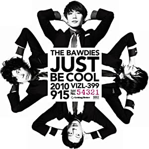 JUST BE COOL(初回限定盤)(DVD付)