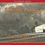 All the Living | C. E. Morgan
