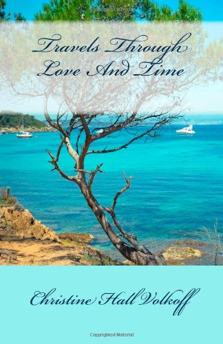 Travels Through Love And Time