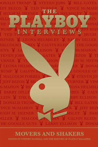 The Playboy Interviews: Movers And Shakers, Stephen Randall