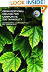 Organizational Change for Corporate S...