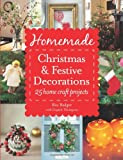 Ros Badger Homemade Christmas and Festive Decorations: 25 Home Craft Projects