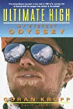 img - for Ultimate High: My Everest Odyssey by Kropp, Goran, Lagercrantz, David(October 5, 1999) Hardcover book / textbook / text book