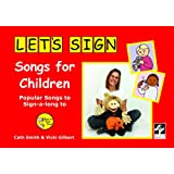 Let's Sign Songs for Children: Popular Songs to Sign-a-long to: British Sign Language (BSL)by Cath Smith